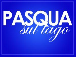 Pasqua_sul_lago_2015