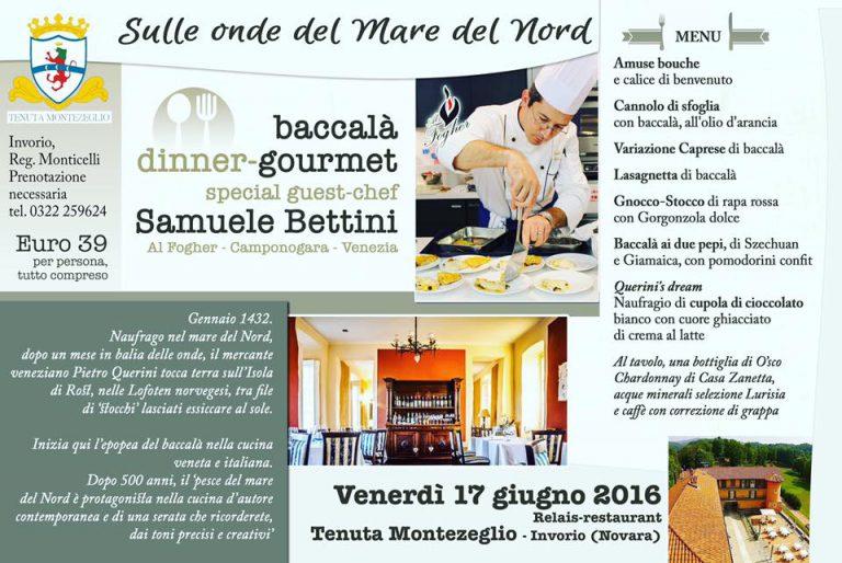 Baccalà Dinner gourmet TENUTA MONTEZEGLIO