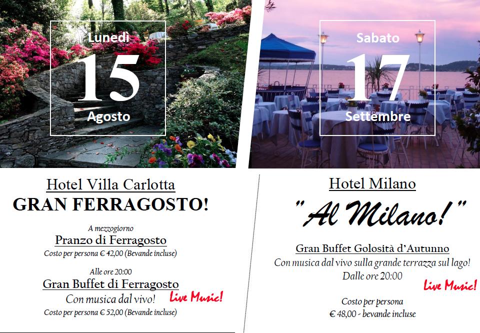 15 Agosto e 17 Settembre Villa Carlotta e Hotel Milano