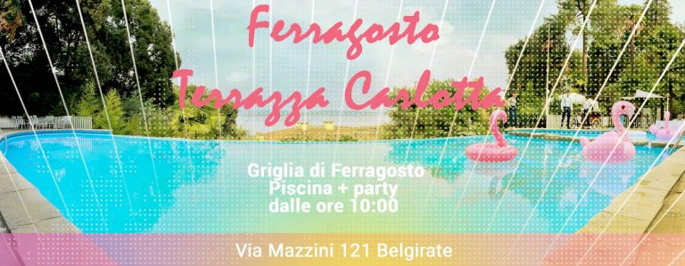 FERRAGOSTO Grigliata in Piscina e Party